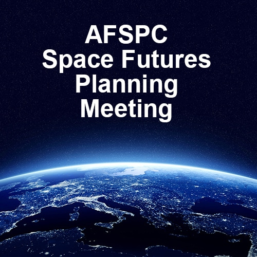 AFSPC Space Futures Planning Meeting - 3/5/19 - National Defense