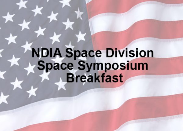 NDIA Space Division Space Symposium Breakfast
