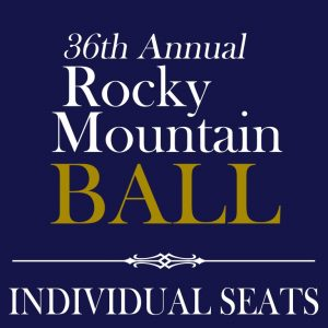36th Annual Rocky Mountain Ball - Individual Seats - LOGO