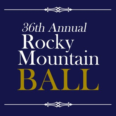 36th Annual Rocky Mountain Ball <br>10/18/19 <br><b><span style=