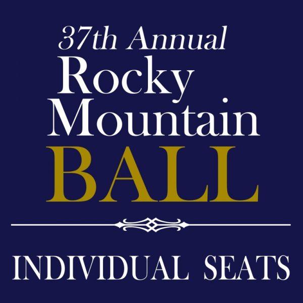 37th Annual Rocky Mountain Ball - Individual Seats