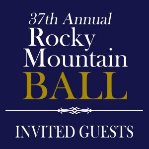 37th Annual Rocky Mountain Ball - Invited Guests