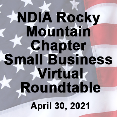 NDIA Rocky Mountain Chapter Small Business Virtual Roundtable