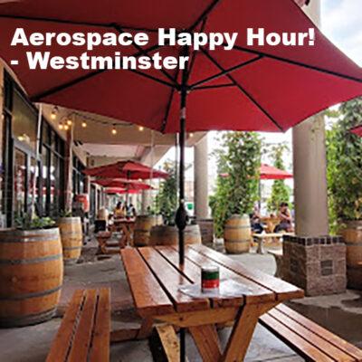 Aerospace Happy Hour! – Westminster<br>6/24/21